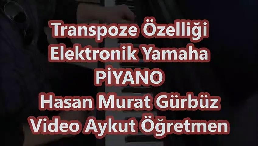 Transpoze nasıl yapılır Yamaha Org Yamaha Piyano Orgun Kullanımı Transpoze nasıl yapılır Yamaha Org