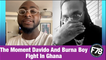 F78NEWS: Burna Boy and Davido reportedly fought in Ghana.