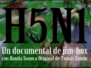 H5N1. Cortometraje Gripe Aviar