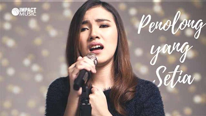 Penolong Yang Setia - Melitha Sidabutar [Official Music Video]
