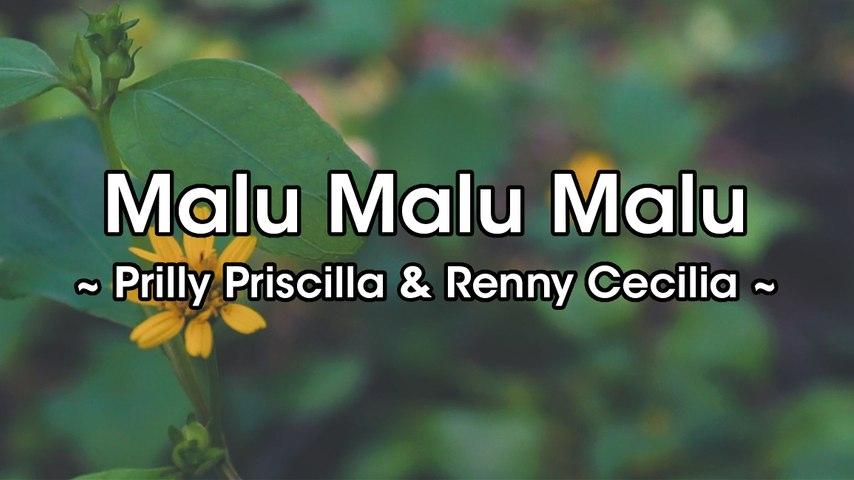 Prilly Priscilla & Renny Cecilia - Malu Malu Malu (Official Lyric Video)