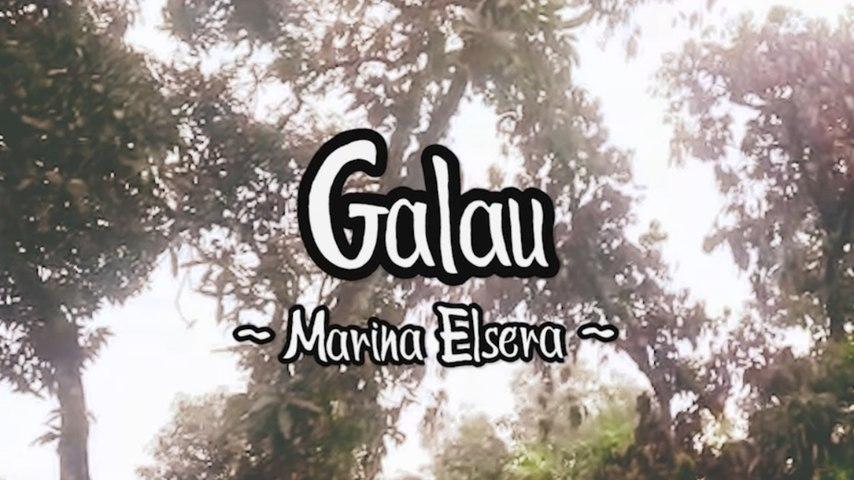 Marina Elsera - Galau (Official Lyric Video)