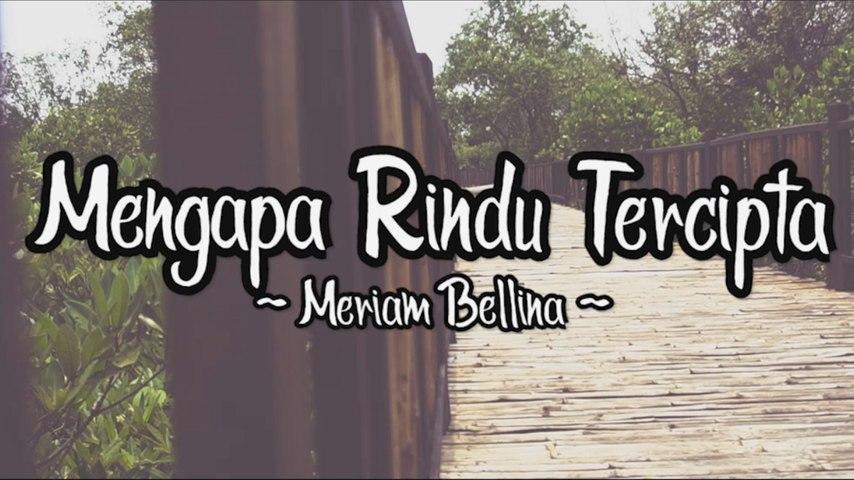 Meriam Bellina - Mengapa Rindu Tercipta (Official Lyric Video)