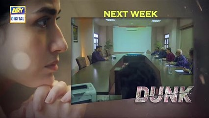 Dunk Ep3 - Teaser - ARY Digital Drama
