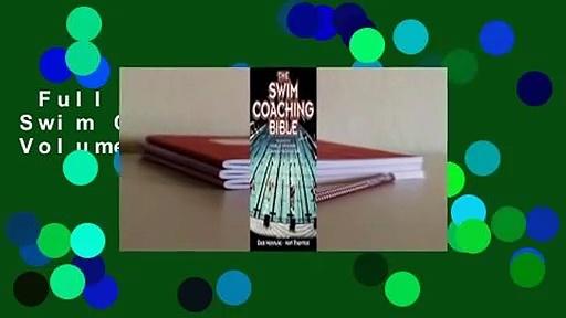 Full version  The Swim Coaching Bible, Volume I  Review