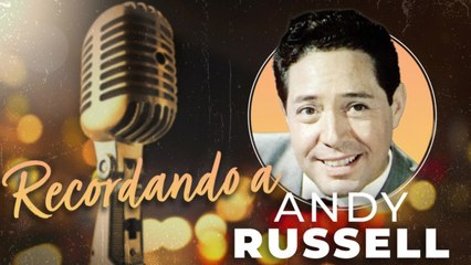 Andy Russell - Recordando a... Andy Russell