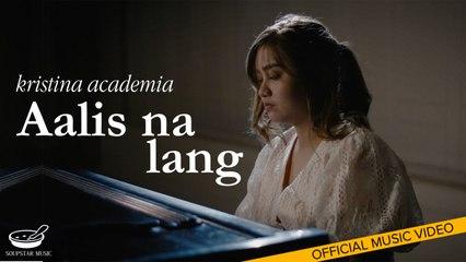 Kristina Academia - Aalis Na Lang (Official Music Video)