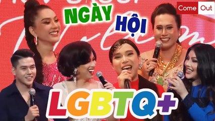 ️COMEOUT SỐ ĐẶC BIỆT   Ngày Hội LGBTQ+   Lâm Khánh Chi, Cô Minh Hiếu, Yunbin, Su Su, Lộ Lộ,...