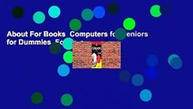 About For Books  Computers for Seniors for Dummies  For Free