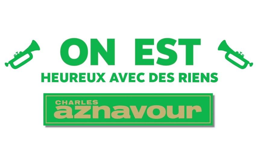Charles Aznavour - Heureux avec des riens