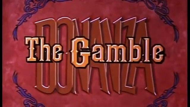 Bonanza Season 3 Episode 27 The Gamble