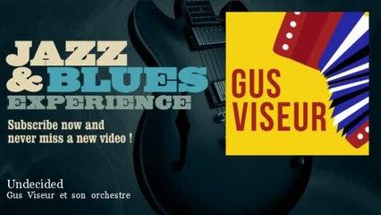 Gus Viseur et son orchestre - Undecided