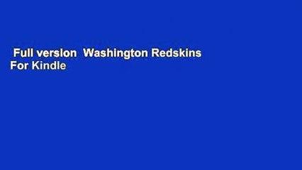 Full version  Washington Redskins  For Kindle