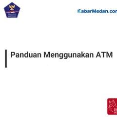 Panduan Menggunakan ATM di Masa Pandemi