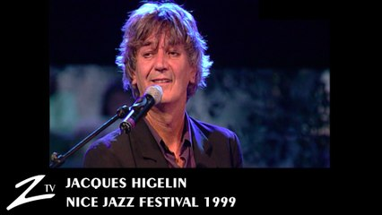 Jacques Higelin - Nice Jazz Festival 1999 - LIVE HD