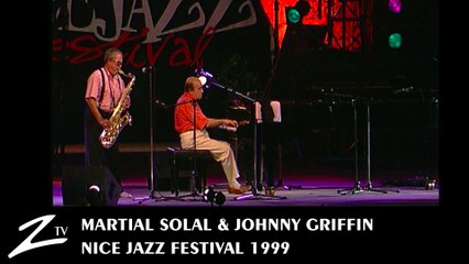 Martial Solal & Johnny Griffin - Nice Jazz Festival 1999 - LIVE HD