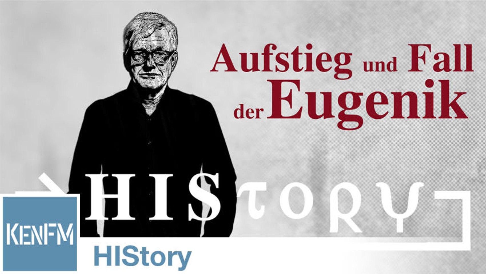HIStory: Aufstieg und Fall der Eugenik