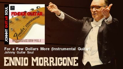 Johnny Guitar Soul - For a Few Dollars More - Instrumental Guitar