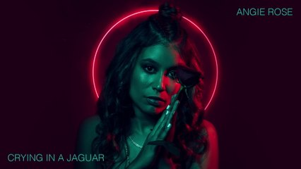 Angie Rose - Crying In A Jaguar