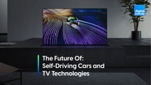 The Future Of _ : Self-Driving Cars & TV Technologies