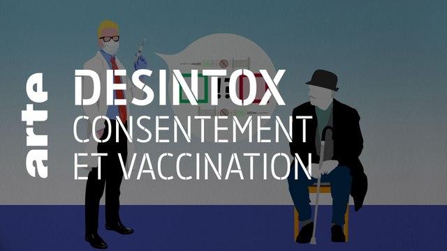 Consentement et vaccination | 13/01/2021 | Désintox | ARTE