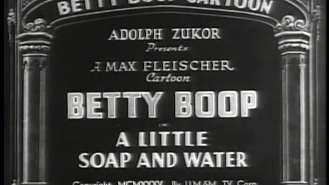 Betty Boop - A Little Soap and Water - 1935