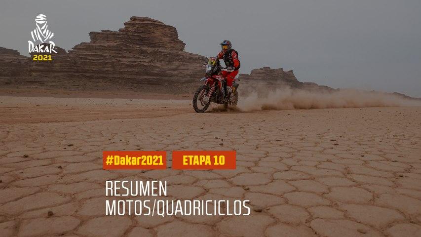 #DAKAR2021 - Etapa 10 - Neom / AlUla - Resumen Moto/Quadriciclos