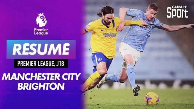Le résumé du match Manchester City / Brighton