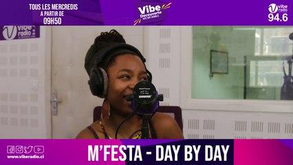 M'FESTA  présente Day By Day sur Vibe RADIO Côte d'Ivoire
