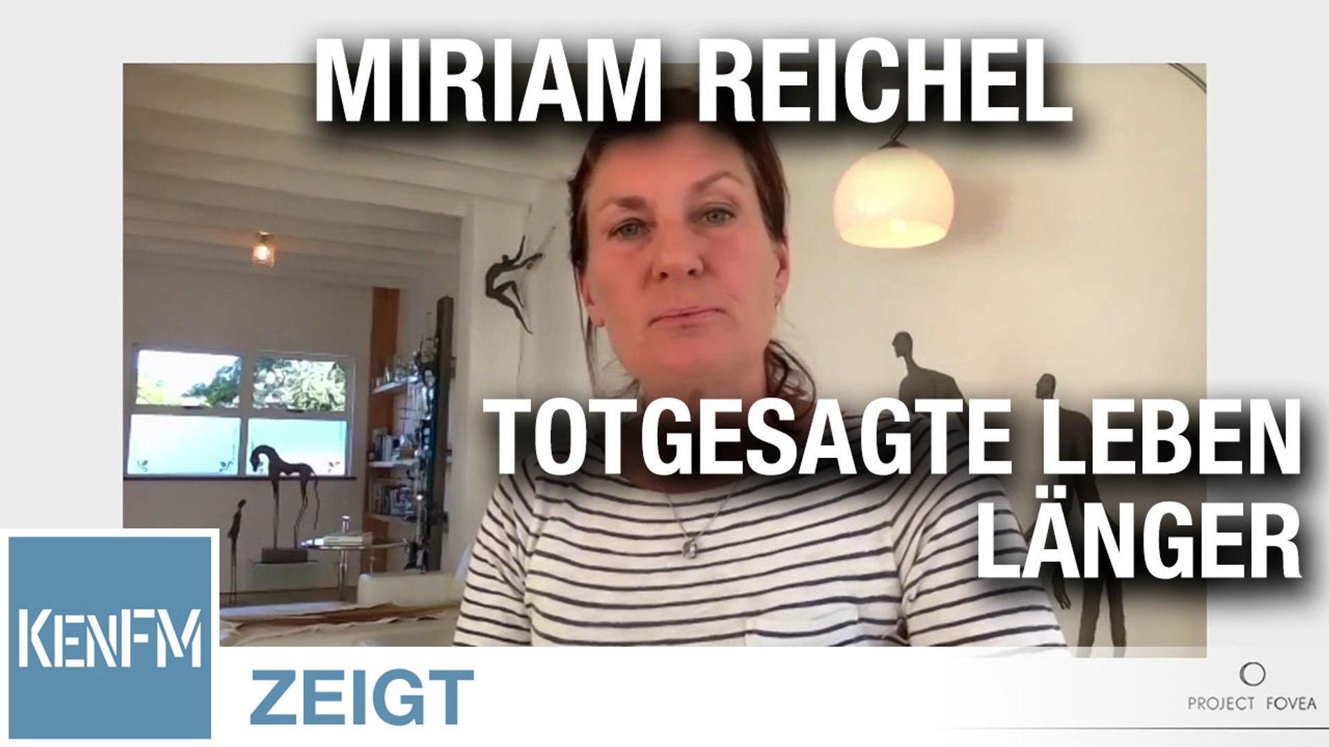 Totgesagte leben länger – Miriam Reichel