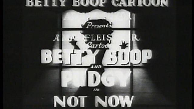 Betty Boop and Pudgy - Not Now (1936)