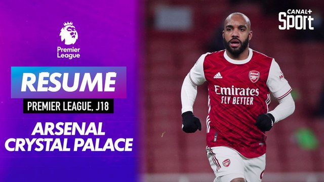 Le résumé d'Arsenal / Crystal Palace