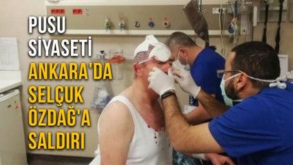 Pusu Siyaseti Ankara'da Selçuk Özdağ'a Saldırı