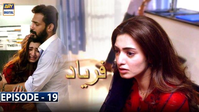 Faryaad Episode 19