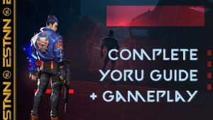 Valorant: Complete Yoru Agent Guide with Gameplay