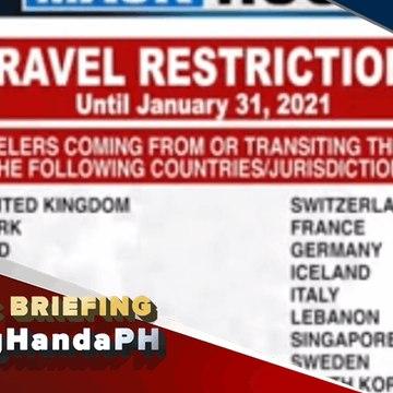 #LagingHanda | Travel restriction sa mahigit tatlumpung bansa na may bagong variant ng COVID-19, extended hanggang January 31, 2021