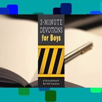 [Read] 3-Minute Devotions for Boys: 90 Exciting Readings for Men Under Construction  For Free