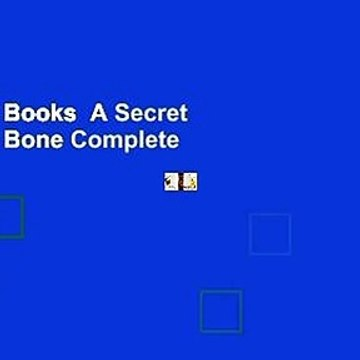 About For Books  A Secret of Birds & Bone Complete