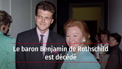 Le baron Benjamin de Rothschild est dcd