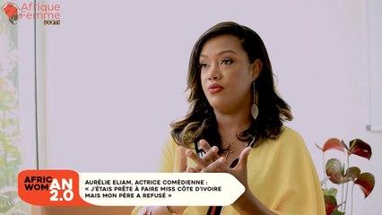Aurélie Eliam, actrice comédienne : «J'étais prête à faire Miss Côte d'Ivoire mais mon père a refusé»