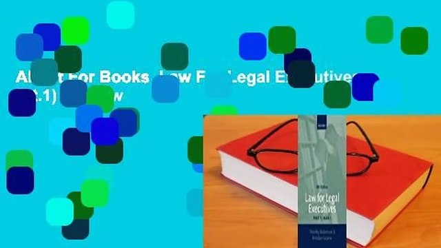 About For Books  Law For Legal Executives (Pt.1)  Review