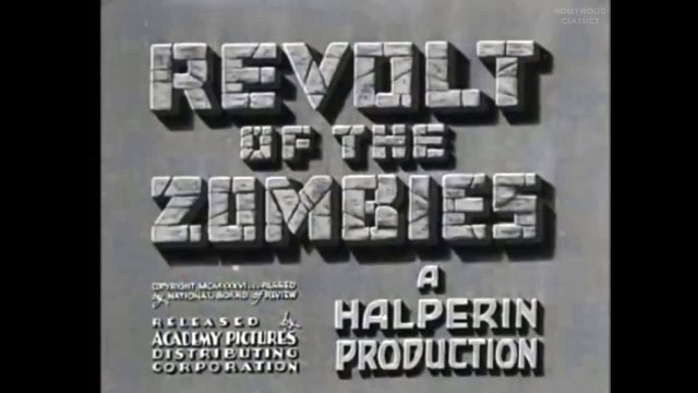Revolt of the Zombies (1936) | Full Movie | Dorothy Stone, Dean Jagger, Roy D'Arcy part 1/2