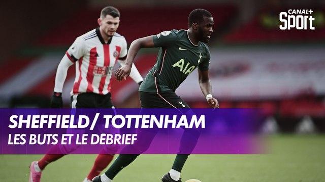 Les buts et le débrief de Sheffield / Tottenham