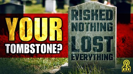 WHAT WILL BE WRITTEN ON YOUR TOMBSTONE?
