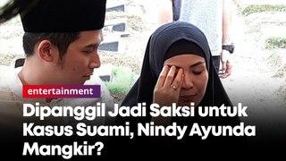 Dipanggil Jadi Saksi untuk Kasus Suami, Nindy Ayunda Mangkir?