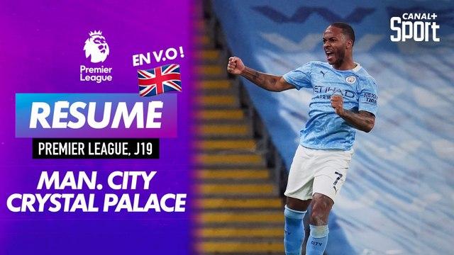 Le résumé de Manchester City / Crystal Palace en VO