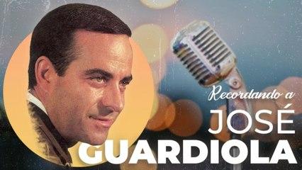 José Guardiola - Recordando a... José Guardiola