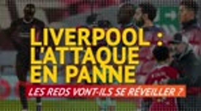 19e j. - Liverpool : l'attaque en panne