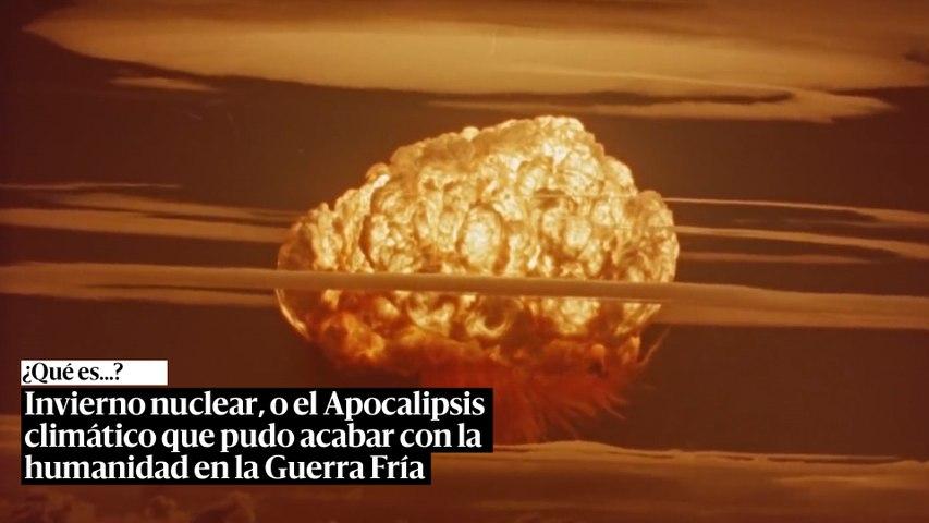 Invierno nuclear, o el 'Apocalipsis climático' que pudo acabar con la humanidad en la Guerra Fría