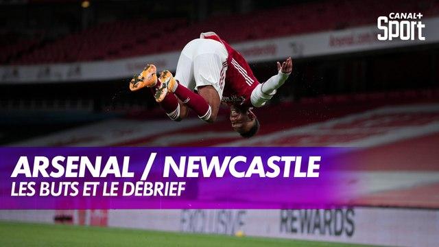 Les buts et le débrief d'Arsenal / Newcastle